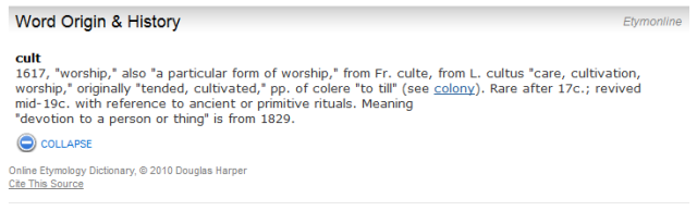 "dictionary.com etymology for ""cult"""
