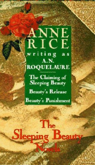 Anne Rice (Writing as A. N. Roquelaure) - The Sleeping Beauty Trilogy