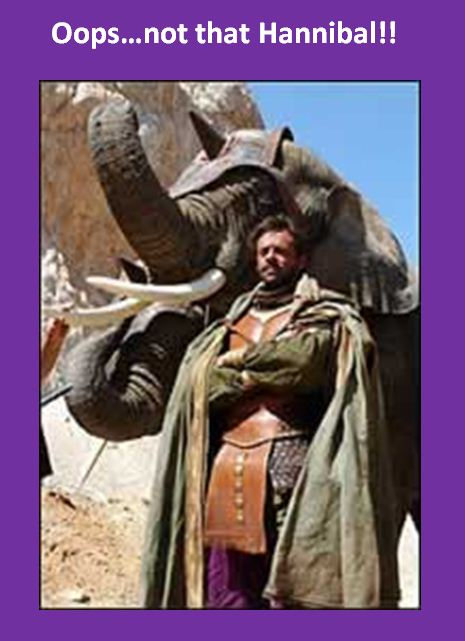 That's Hannibal Barca of 2nd Punic War fame...There is a pretty nice Hannibal docudrama starring the fabulous Alexander Siddig whom Armitage fans might recognize as baddie Zahir Sharq from Strikeback